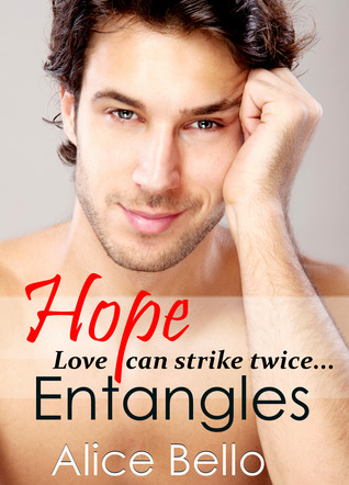Hope Entangles: A New Adult Romantic Comedy (Book 2 of 3)