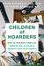Children of Hoarders by Fugen Neziroglu