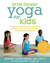 Little Flower Yoga for Kids by Jennifer Cohen Harper