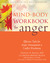 Mind-Body Workbook for Anger by Stanley H. Block