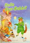 Hello Brer Rabbit (Storytime library)