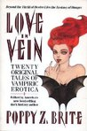 Love In Vein: Twenty Original Tales of Vampiric Erotica