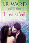 Irresistível (An Unforgettable Lady #2)