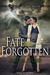 Fate Forgotten (Fate of the Gods, #2)