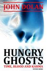 Hungry Ghosts (Time, Blood and Karma, #2)