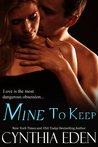 Mine to Keep (Mine, #2)