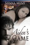Aiden's Game by Sienna Mynx