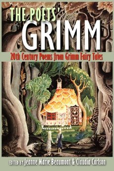 The Poets' Grimm by Jeanne Marie Beaumont