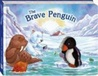 The Brave Penguin