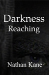 Darkness Reaching