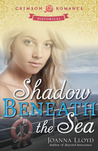 Shadow Beneath the Sea by Joanna  Lloyd