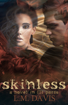 skinless: A Novel in III Parts (Part 3)