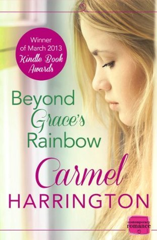 Beyond Grace's Rainbow by Carmel Harrington