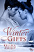 Winter Gifts by Kelliea Ashley