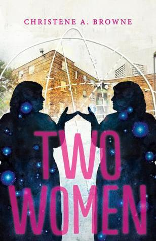 Two Women by Christene A. Browne