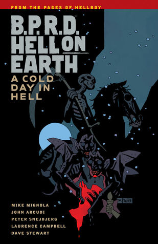 B.P.R.D. Hell on Earth, Vol. 7: A Cold Day in Hell (B.P.R.D. Hell on Earth, #7)