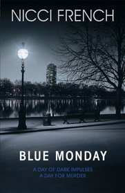 Blue Monday by Nicci French