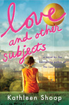 Love and Other Subjects