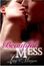 Beautiful Mess (Bailey's Boys #1)