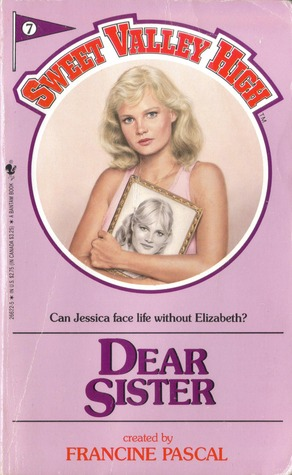 Dear Sister (Sweet Valley High, #7)