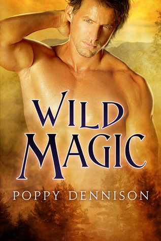 Pre-release Review: Wild Magic by Poppy Dennison