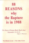 88 Reasons Why the Rapture is in 1988 by Whisenant Edgar C