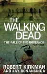 The Walking Dead: The Fall of the Governor, Part One (The Governor Series #3)