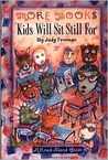 More Books Kids Will Sit Still for: A Read-Aloud Guide a Read-Aloud Guide