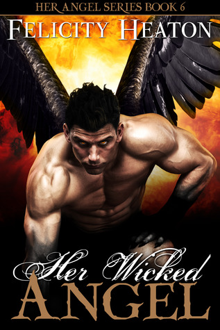 Review: Her Wicked Angel by Felicity Heaton