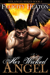 Her Wicked Angel by Felicity E. Heaton