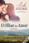 O Olhar do Amor (The Sullivans, #1)