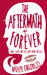 The Aftermath of Forever: H...