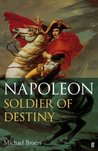 Napoleon: Soldier of Destiny Vol.1