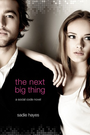 Next Big Thing by Sadie Hayes