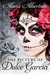 The Picture of Dulce Garcia (The Coven, #1)