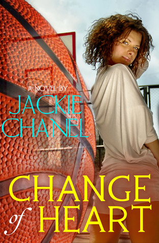 Change of Heart by Jackie Chanel