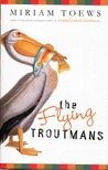 The Flying Troutmans