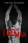 The Tied Man (The Tied Man, #1)
