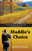 Maddie's Choice by Joyce Zeller