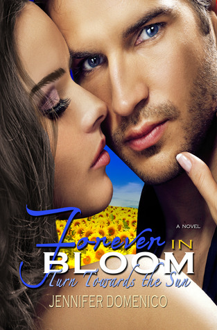 Turn Towards the Sun : Forever in Bloom (Sunflower Trilogy #3)
