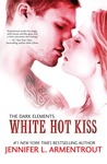 Cover of White Hot Kiss (The Dark Elements, #1)