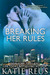 Breaking Her Rules (Red Sto...