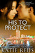 His to Protect (Red Stone Security Series, #5)