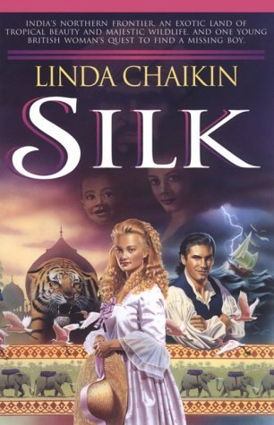 Silk (Heart of India, #1)