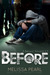 Before by Melissa Pearl