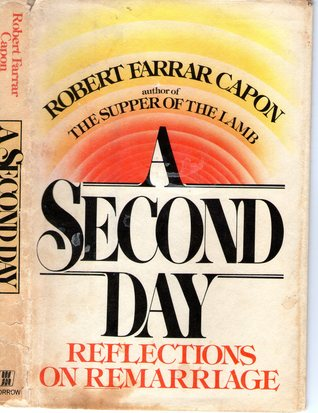 A Second Day by Robert Farrar Capon