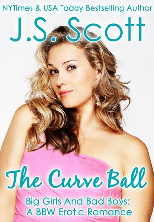 The Curve Ball by J.S. Scott