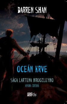 Oceán krve (The Saga of Larten Crepsley, #2)