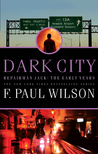 Dark City by F. Paul Wilson