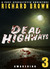 Dead Highways (Part 3: Awak...